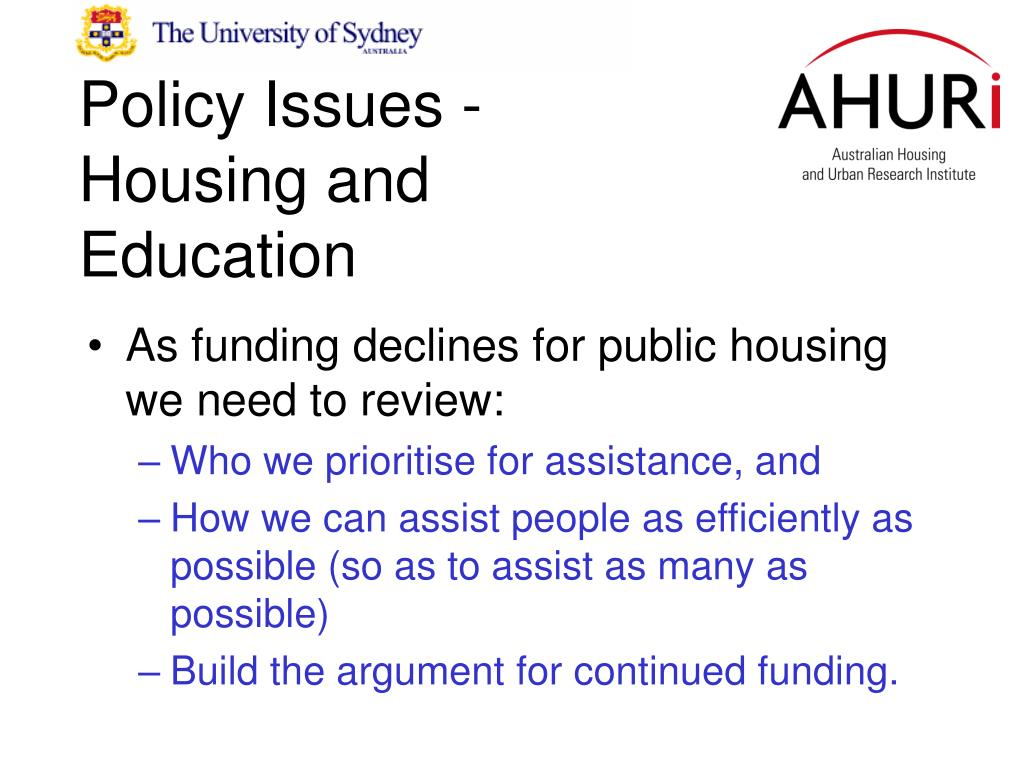 Policy Issues - Housing and Education