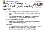 using our findings on education to guide targeting policies