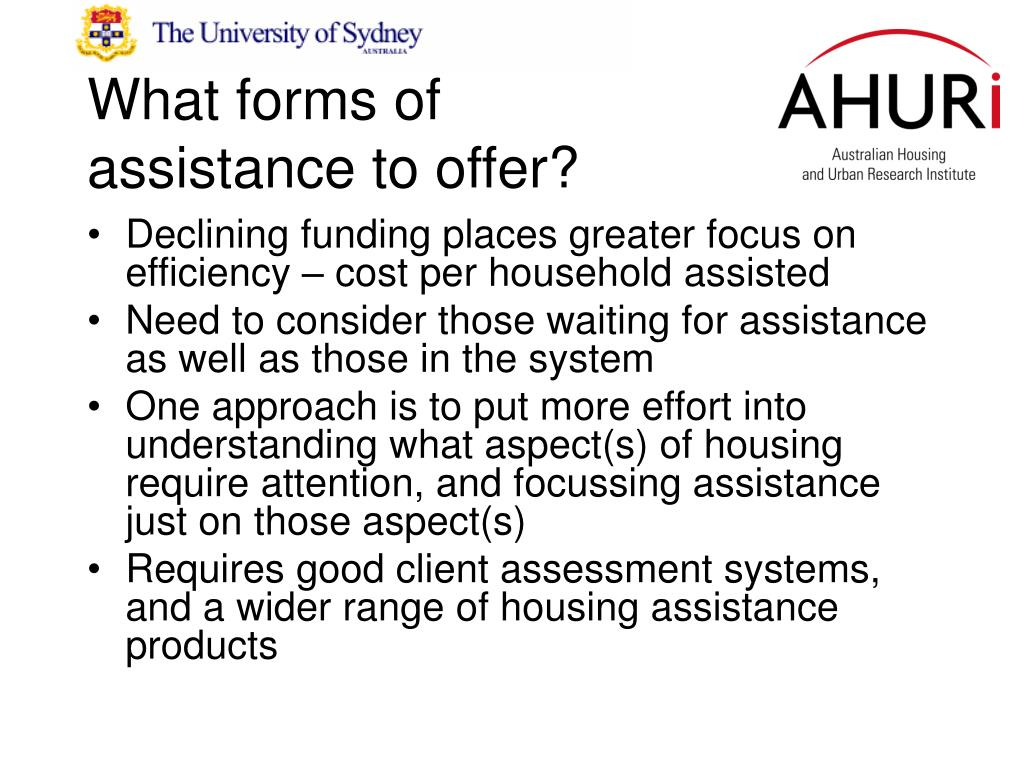 What forms of assistance to offer?