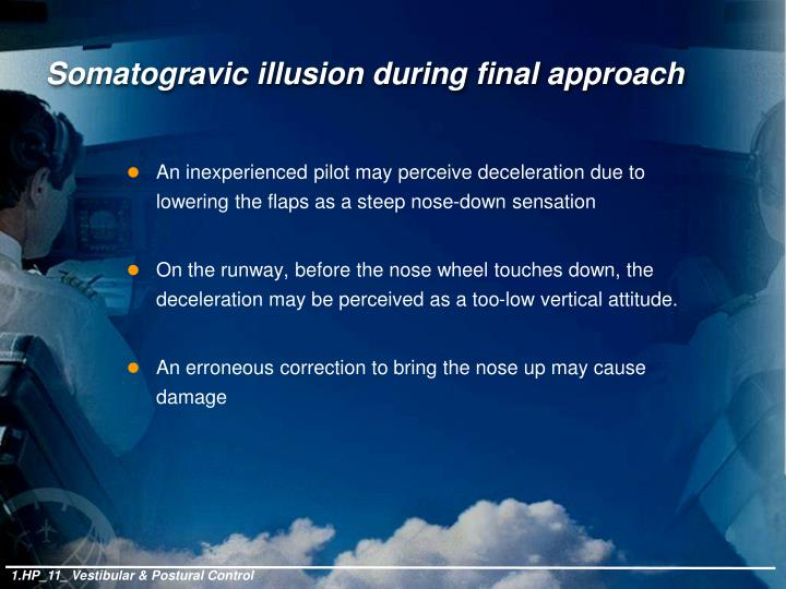 Somatogravic illusion during final approach