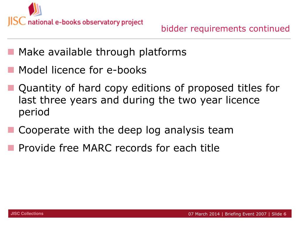 bidder requirements continued