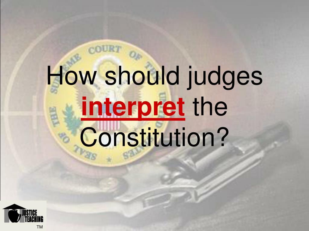 How should judges