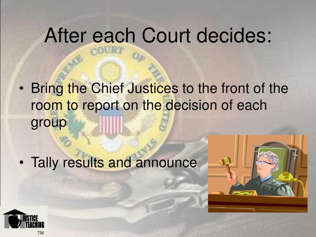 After each Court decides: