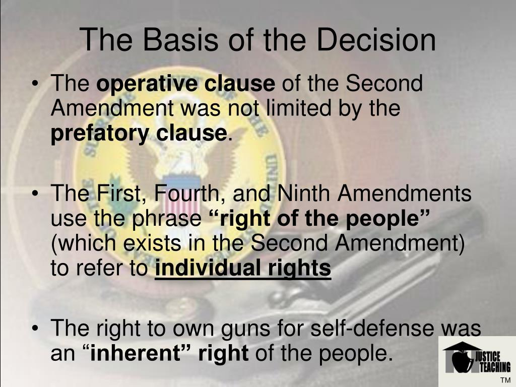 The Basis of the Decision