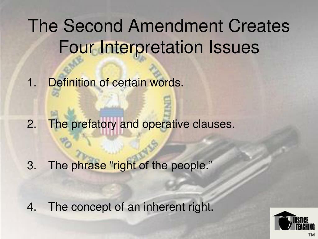 The Second Amendment Creates Four Interpretation Issues