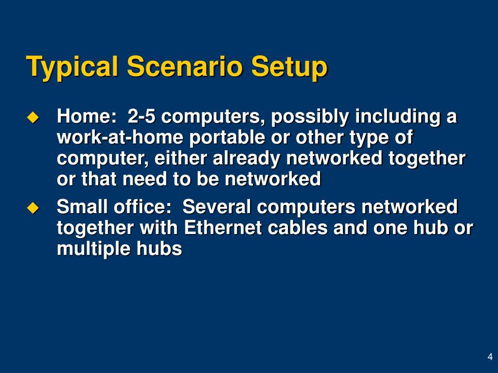 Typical Scenario Setup
