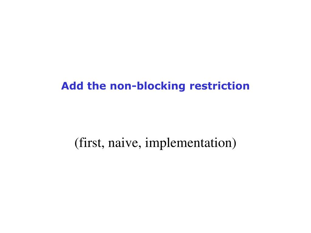Add the non-blocking restriction