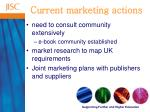 current marketing actions