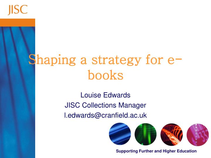 Shaping a strategy for e books