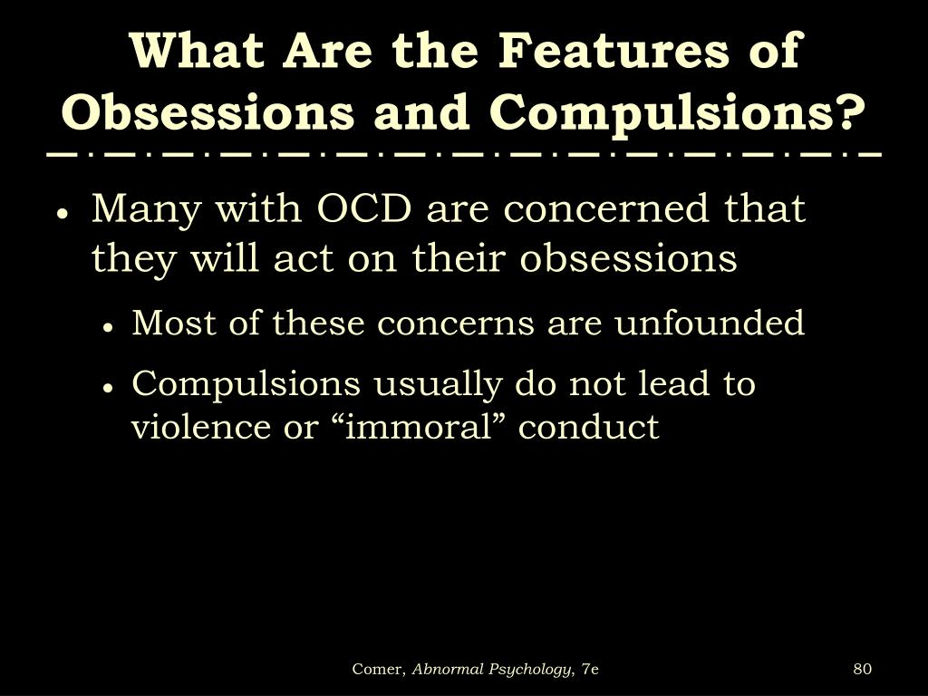 What Are the Features of Obsessions and Compulsions?