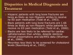 disparities in medical diagnosis and treatment