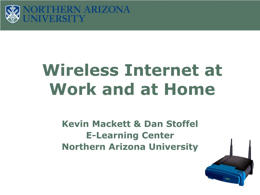 wireless internet at work and at home l.