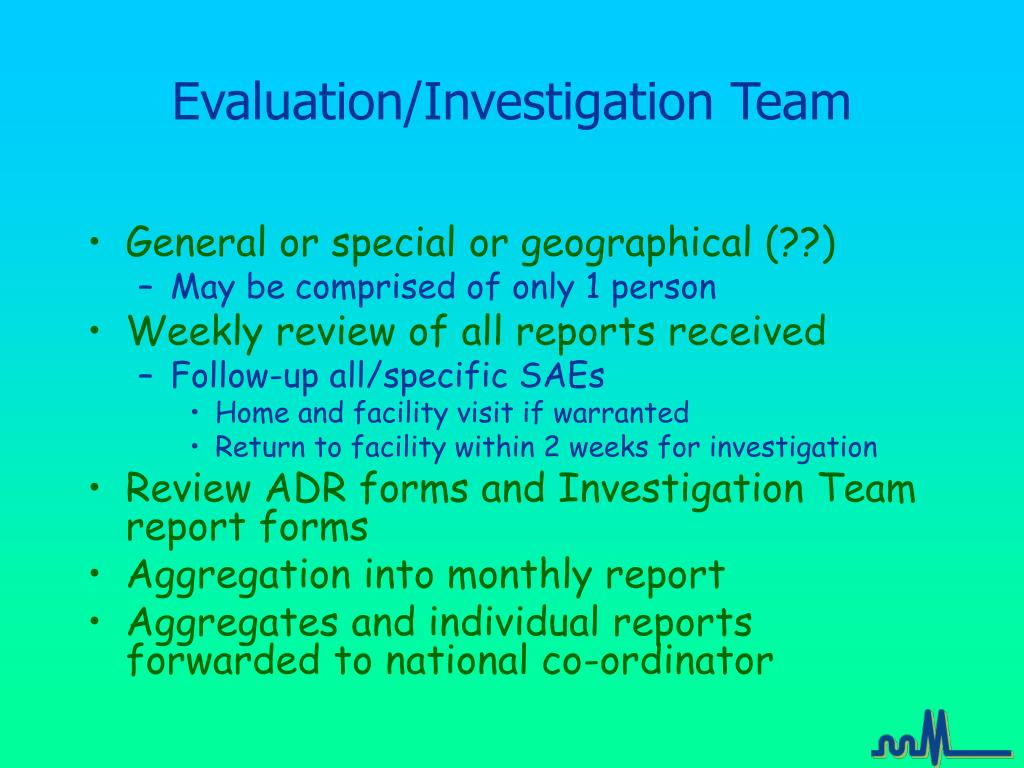 Evaluation/Investigation Team