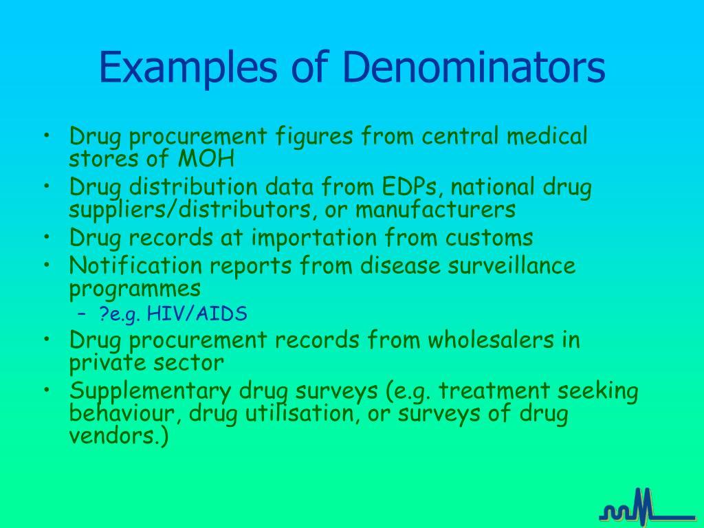 Examples of Denominators