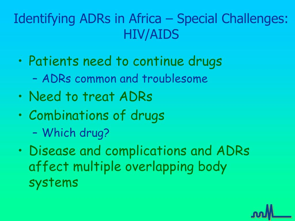Identifying ADRs in Africa – Special Challenges: HIV/AIDS