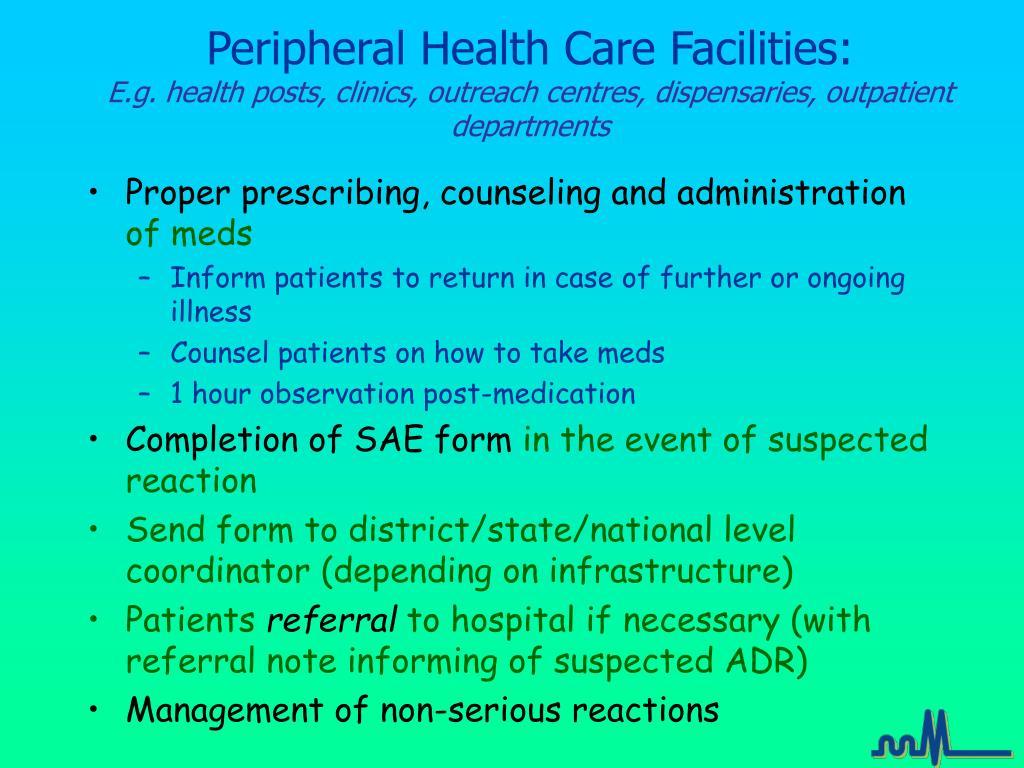 Peripheral Health Care Facilities: