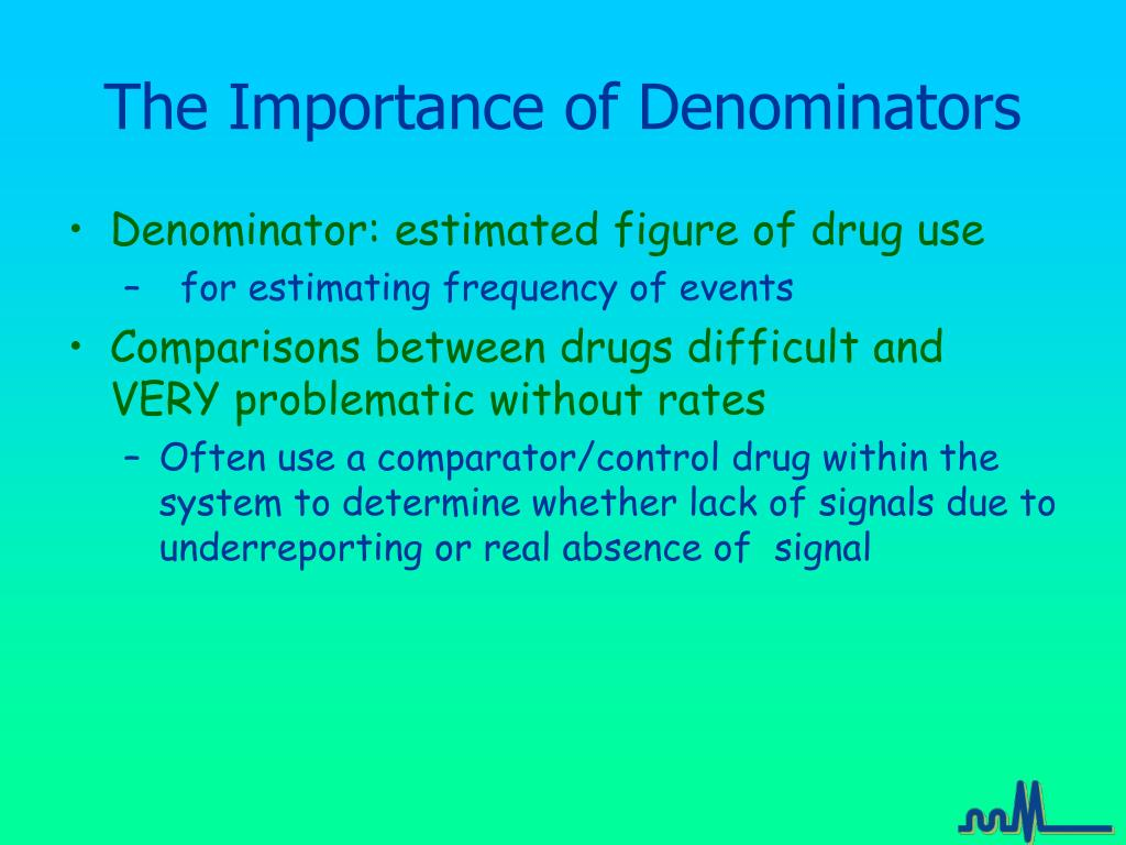 The Importance of Denominators