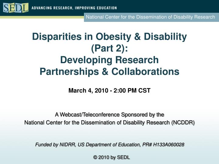 Disparities in obesity disability part 2 developing research partnerships collaborations