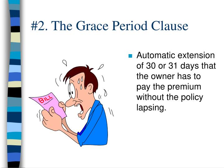 #2. The Grace Period Clause