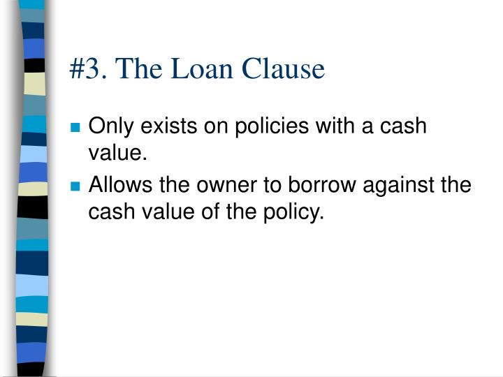 #3. The Loan Clause