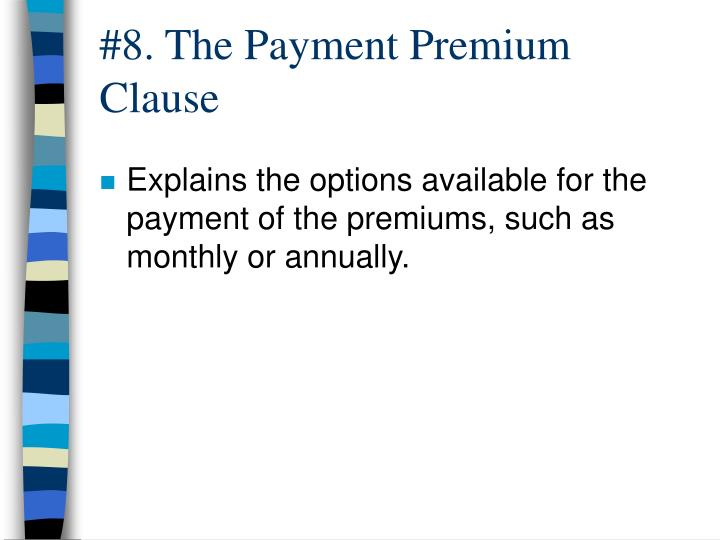 #8. The Payment Premium Clause