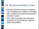 9 the incontestability clause
