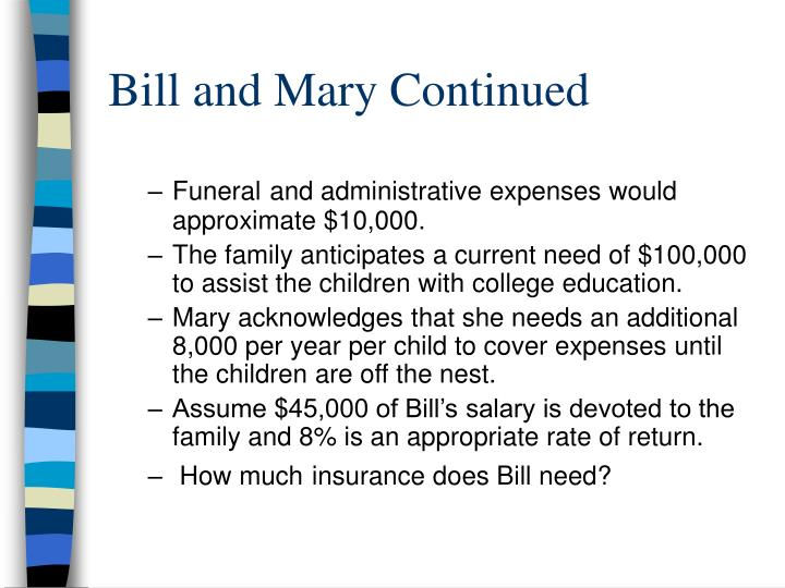 Bill and Mary Continued