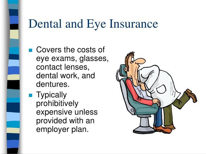 Dental and Eye Insurance