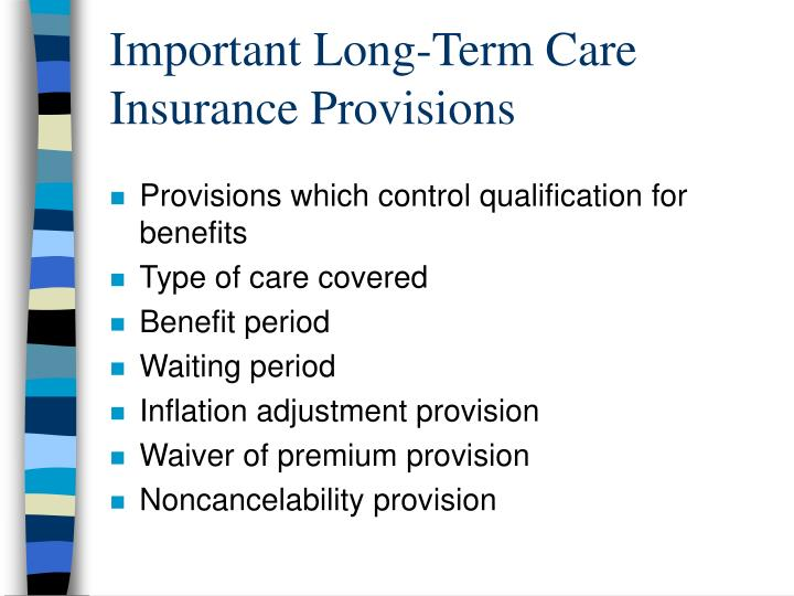 Important Long-Term Care Insurance Provisions