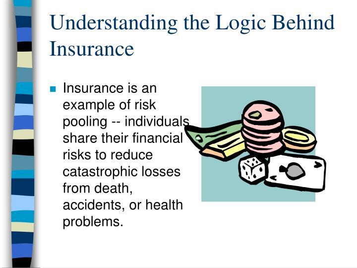 Understanding the logic behind insurance