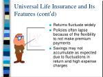 universal life insurance and its features cont d