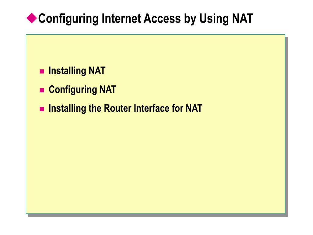 Configuring Internet Access by Using NAT