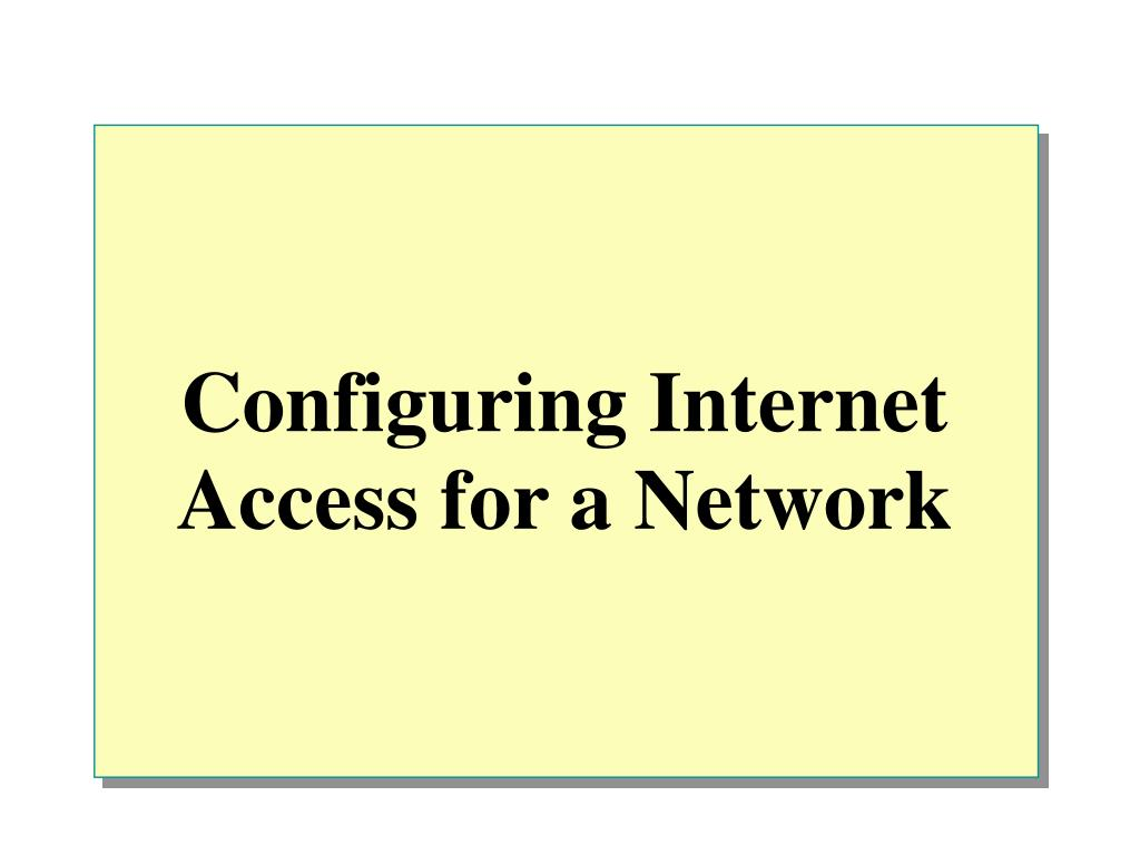 configuring internet access for a network l.