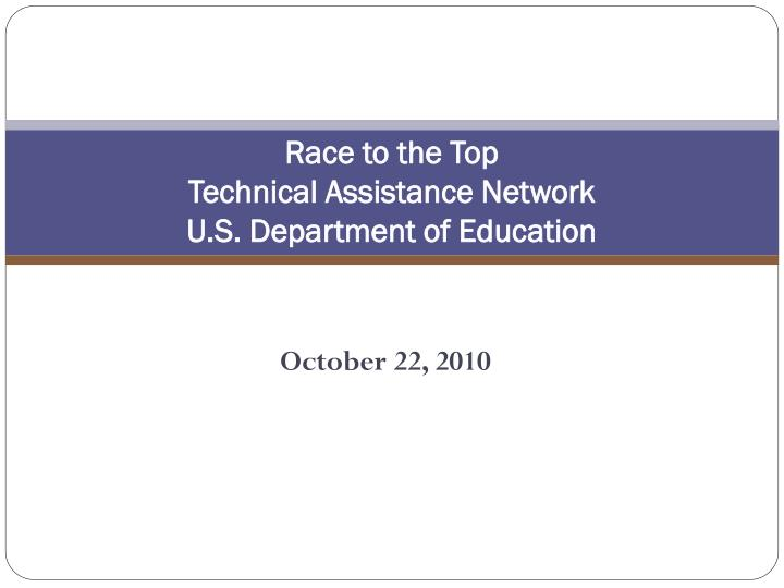Race to the top technical assistance network u s department of education