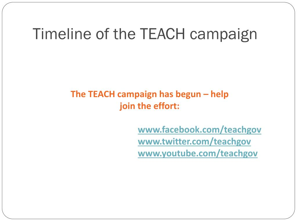 Timeline of the TEACH campaign