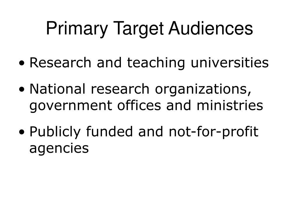 Primary Target Audiences