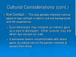 cultural considerations cont