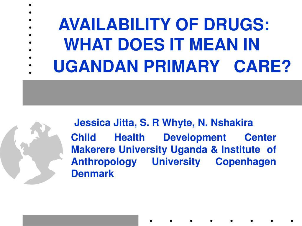 availability of drugs what does it mean in ugandan primary care