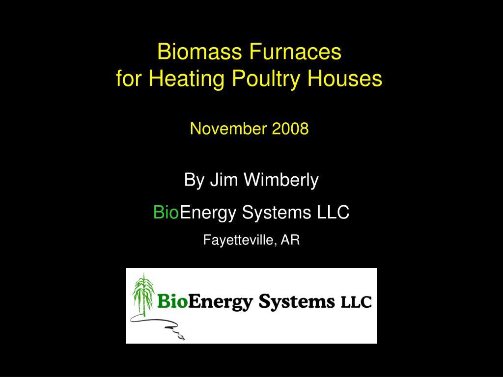 Biomass Furnaces
