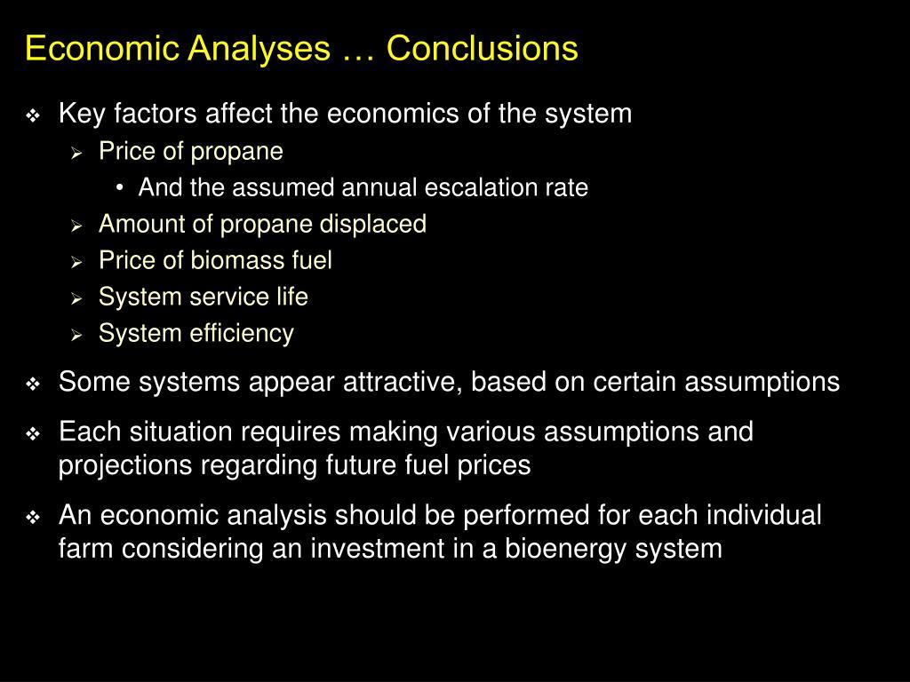 Economic Analyses … Conclusions