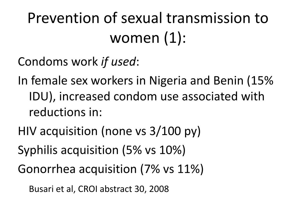 Prevention of sexual transmission to women (1):