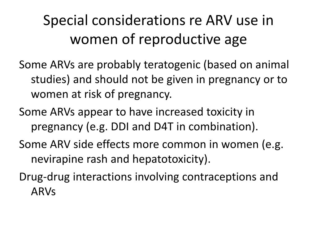 Special considerations re ARV use in