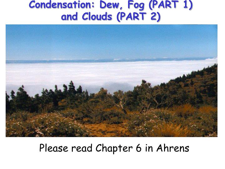 condensation dew fog part 1 and clouds part 2 n.