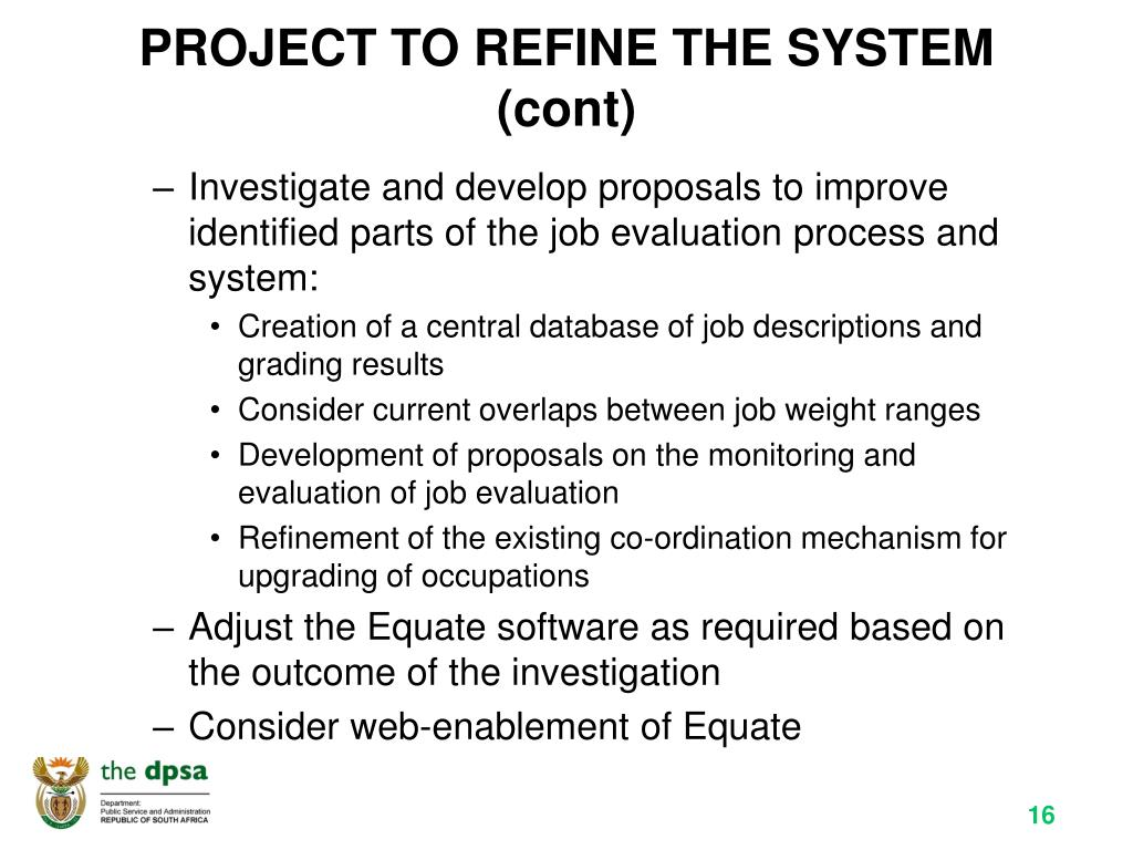PROJECT TO REFINE THE SYSTEM (cont)
