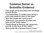 common sense vs scientific evidence