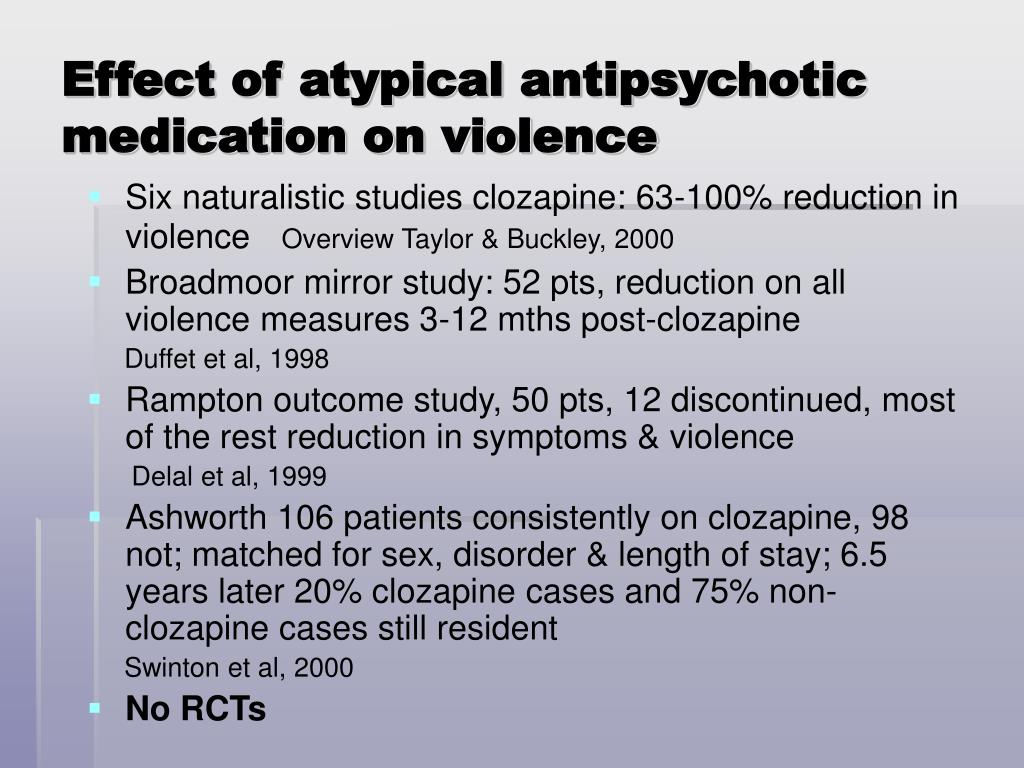 Effect of atypical antipsychotic medication on violence