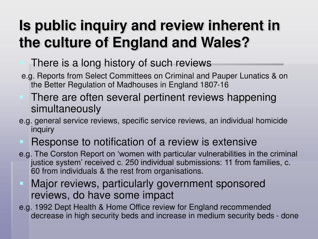 Is public inquiry and review inherent in the culture of England and Wales?
