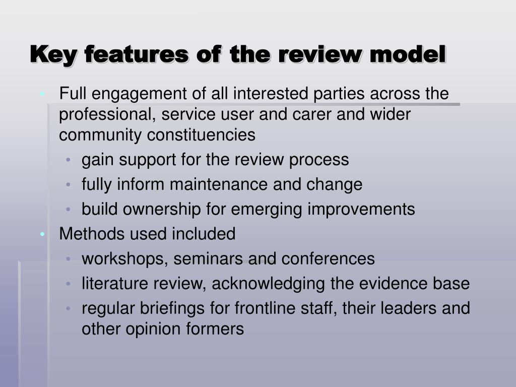 Key features of the review model