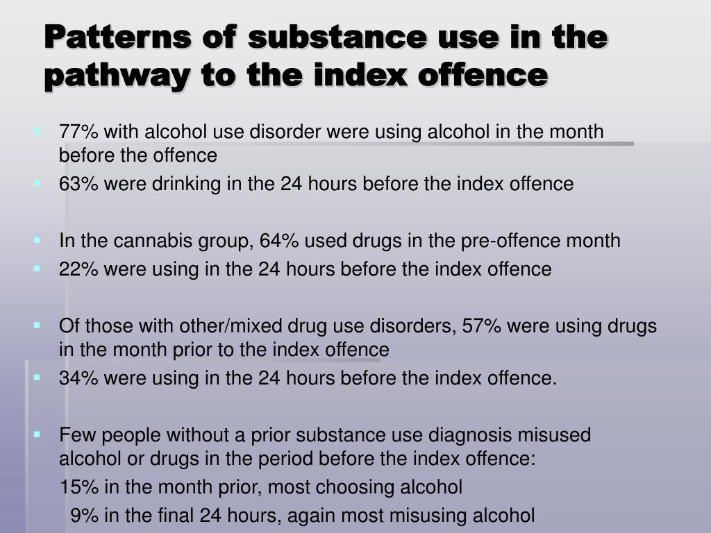 Patterns of substance use in the pathway to the index offence