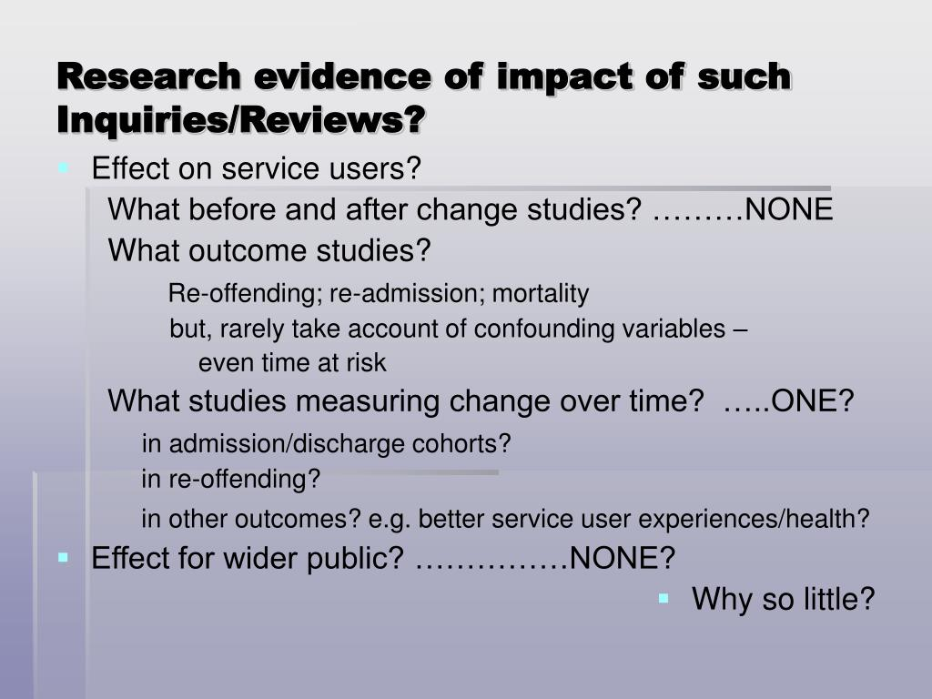Research evidence of impact of such Inquiries/Reviews?